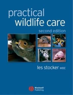 Stocker, Les - Practical Wildlife Care, e-bok