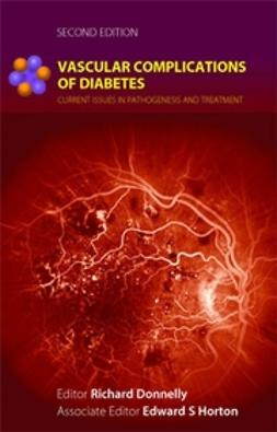 Donnelly, Richard - Vascular Complications of Diabetes: Current Issues in Pathogenesis and Treatment, e-kirja