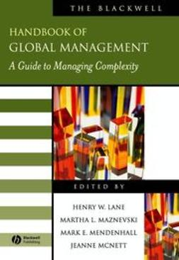 Lane, Henry W. - The Blackwell Handbook of Global Management: A Guide to Managing Complexity, e-kirja