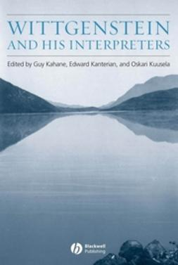 Kahane, Guy - Wittgenstein and His Interpreters, ebook