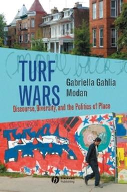 Modan, Gabriella Gahlia - Turf Wars: Discourse, Diversity, and the Politics of Place, ebook