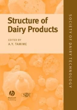 Tamime, Adnan - Structure of Dairy Products, ebook