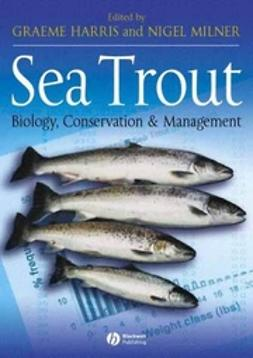 Harris, Graeme - Sea Trout: Biology, Conservation and Management, ebook