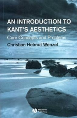 Wenzel, Christian Helmut - An Introduction to Kant's Aesthetics: Core Concepts and Problems, ebook