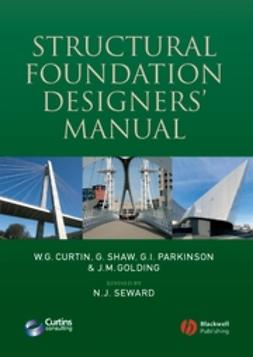 Curtin, W. G. - Structural Foundation Designers' Manual, ebook