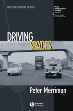 Merriman, Peter - Driving Spaces, ebook