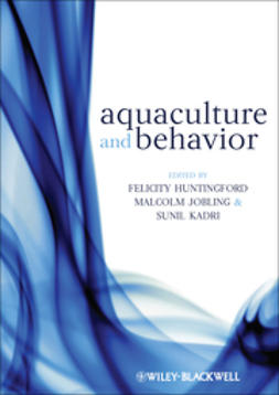 Huntingford, Felicity - Aquaculture and Behavior, e-kirja