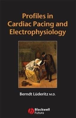 Lüderitz, Berndt - Profiles in Cardiac Pacing and Electrophysiology, e-bok