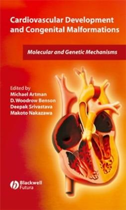 Artman, Michael - Cardiovascular Development and Congenital Malformations: Molecular & Genetic Mechanisms, ebook