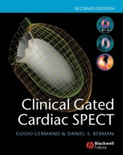 Berman, Daniel S. - Clinical Gated Cardiac SPECT, ebook