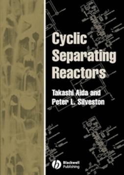Aida, Takashi - Cyclic Separating Reactors, e-kirja
