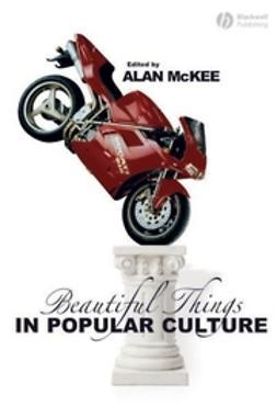 McKee, Alan - Beautiful Things in Popular Culture, ebook