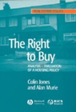 Jones, Colin - The Right to Buy: Analysis and Evaluation of a Housing Policy, ebook