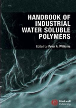 Williams, Peter A. - Handbook of Industrial Water Soluble Polymers, ebook