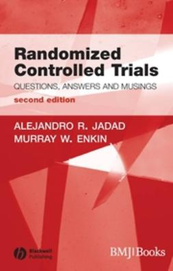Enkin, Murray W. - Randomized Controlled Trials: Questions, Answers and Musings, ebook