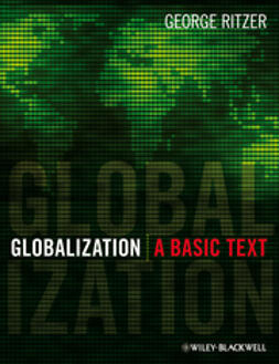 Ritzer, George - Globalization: A Basic Text, e-bok