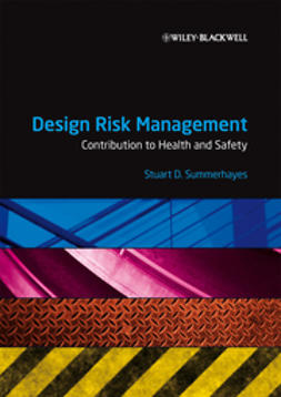 Summerhayes, Stuart - Design Risk Management: Contribution to Health and Safety, e-bok