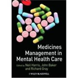 Harris, Neil - Medicines Management in Mental Health Care, e-kirja