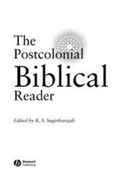 Sugirtharajah, R. S. - The Postcolonial Biblical Reader, ebook