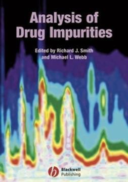 Smith, Richard J. - Analysis of Drug Impurities, ebook