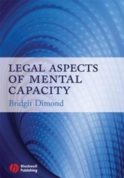 Dimond, Bridgit C. - Legal Aspects of Mental Capacity, ebook