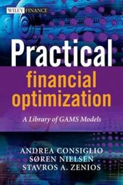 Zenios, Stavros A. - Practical Financial Optimization: A Library of GAMS Models, ebook