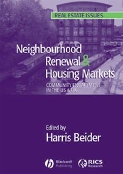 Beider, Harris - Neighbourhood Renewal and Housing Markets: Community Engagement in the US and the UK, ebook