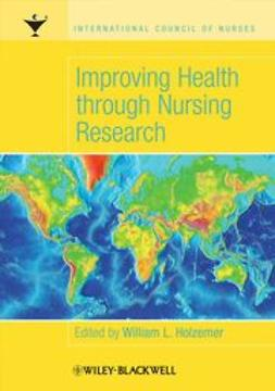 Holzemer, William L. - Improving Health through Nursing Research, ebook