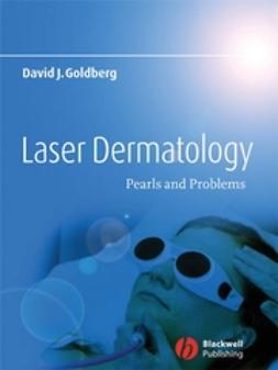 Goldberg, David J. - Laser Dermatology: Pearls and Problems, e-bok