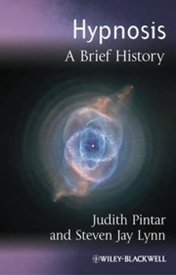 Pintar, Judith - Hypnosis: A Brief History, ebook