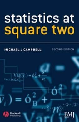 Campbell, Michael J. - Statistics at Square Two: Understanding Modern Statistical Applications in Medicine, ebook