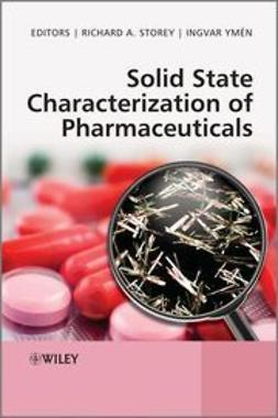 Storey, Richard A. - Solid State Characterization of Pharmaceuticals, e-bok