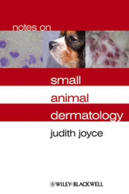Joyce, Judith - Notes on Small Animal Dermatology, ebook