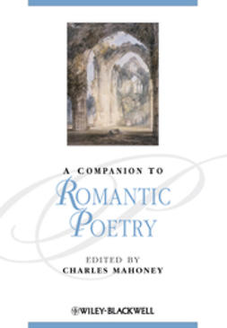Mahoney, Charles - A Companion to Romantic Poetry, ebook