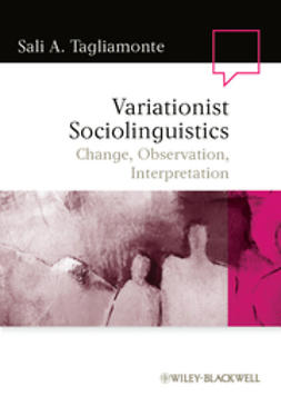 Tagliamonte, Sali A. - Variationist Sociolinguistics: Change, Observation, Interpretation, ebook
