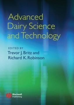 Britz, Trevor - Advanced Dairy Science and Technology, ebook