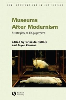 Pollock, Griselda - Museums After Modernism, e-bok
