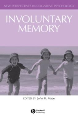 Mace, John - Involuntary Memory, ebook