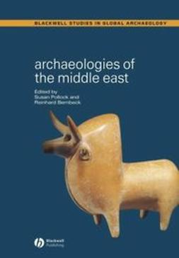 Bernbeck, Reinhard - Archaeologies of the Middle East: Critical Perspectives, e-kirja