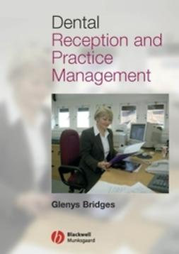 Bridges, Glenys - Dental Reception and Practice Management, ebook