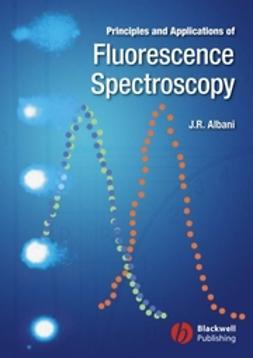 Albani, Jihad Rene - Principles and Applications of Fluorescence Spectroscopy, e-bok