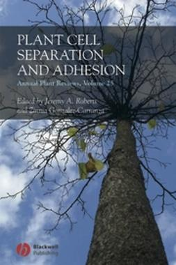 Gonzalez-Carranza, Zinnia - Annual Plant Reviews, Plant Cell Separation and Adhesion, ebook