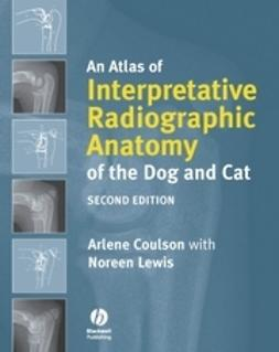 Coulson, Arlene - An Atlas of Interpretative Radiographic Anatomy of the Dog and Cat, ebook