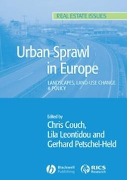 Couch, Chris - Urban Sprawl in Europe: Landscape, Land-Use Change and Policy, e-bok