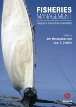 Castilla, Juan Carlos - Fisheries Management: Progress toward Sustainability, ebook