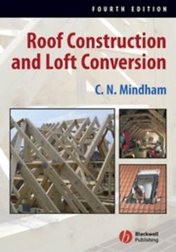 Mindham, C. N. - Roof Construction and Loft Conversion, ebook