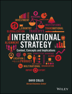 Collis, David - International Strategy: Context, Concepts and Implications, ebook