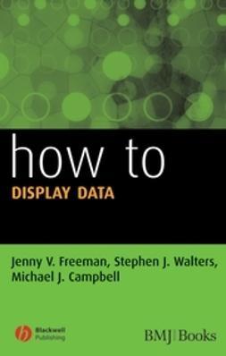 Freeman, Jenny V. - How to Display Data, ebook