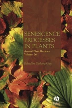 Gan, Susheng - Annual Plant Reviews, Senescence Processes in Plants, ebook