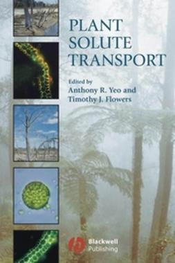 Flowers, Timothy J. - Plant Solute Transport, ebook